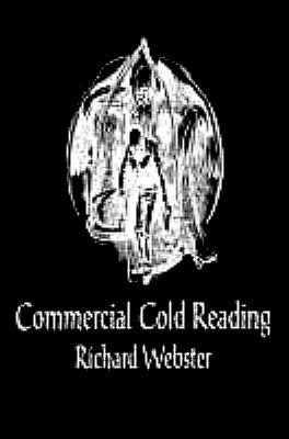 Commercial Cold Reading Side 2: Volume 1 by Richard Webster
