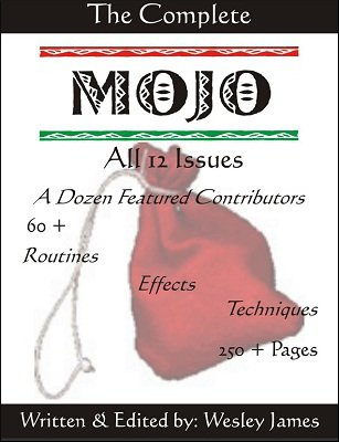 The Complete Mojo by Wesley James