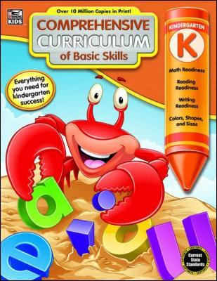 Comprehensive Curriculum of Basic Skills, Grade K by Thinking Kids & Carson-Dellosa Publishing
