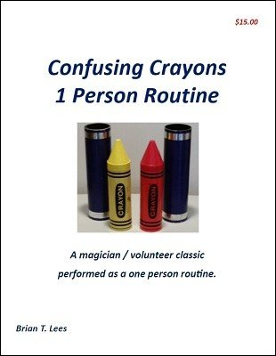 Confusing Crayons: One Person Routine by Brian T. Lees