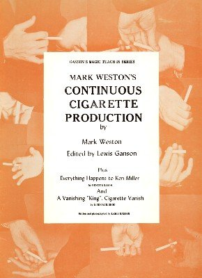 Mark Weston's Continuous Cigarette Production Teach-In by Mark Weston & Lewis Ganson