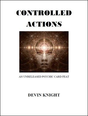 Controlled Actions by Devin Knight