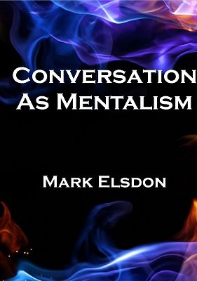 Conversation as Mentalism by Mark Elsdon