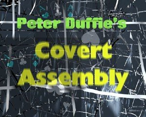Covert Assembly by Peter Duffie