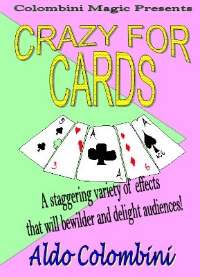 Crazy For Cards by Aldo Colombini
