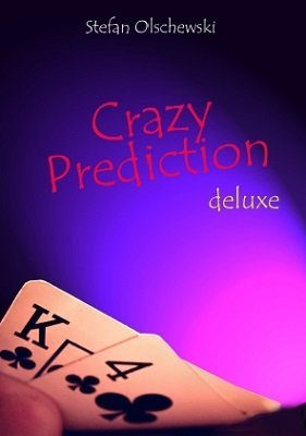 Crazy Prediction Deluxe by Stefan Olschewski