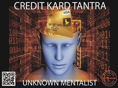 Credit Kard Tantra by Unknown Mentalist