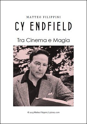 Cy Endfield: Tra Cinema E Magia by Matteo Filippini