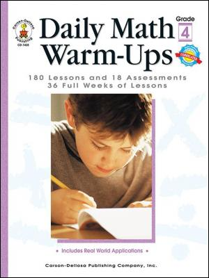 Daily Math Warm-Ups, Grade 4: 180 Lessons and 18 Assessments 36 Weeks of Lessons by Melissa J. Owen