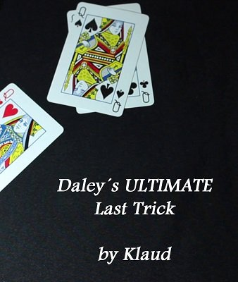 Daley's Ultimate Last Trick by Klaud