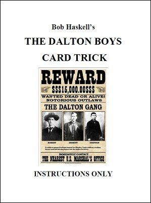 The Dalton Boys Card Trick by Bob Haskell