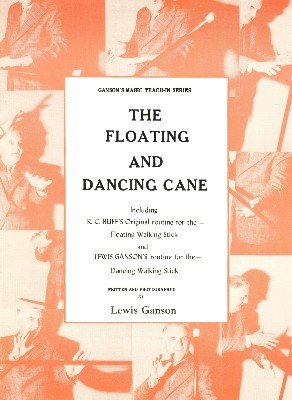 The Floating and Dancing Cane Teach-In by Lewis Ganson