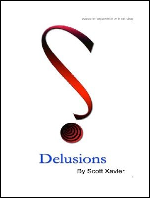 Delusions by Scott Xavier