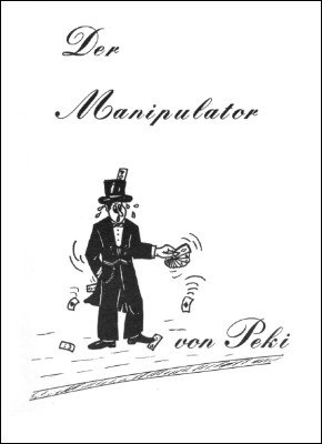 Der Manipulator by Peki