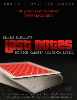 Derek Dingle's Last Notes by Rich Marotta & Simon Lovell