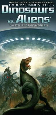 Dinosaurs Vs Aliens Graphic Novel, Volume 1 by Barry Sonnenfeld & Grant Morrison