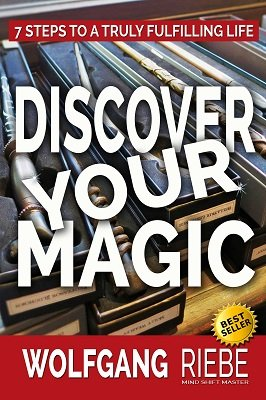 Discover Your Magic by Wolfgang Riebe
