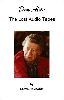 Don Alan: Lost Audio Tapes by Steve Reynolds