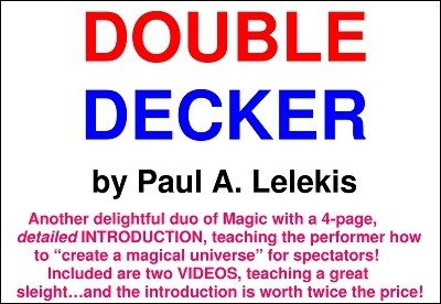 Double Decker by Paul A. Lelekis