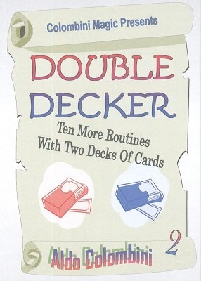 Double Decker 2 (download DVD) by Aldo Colombini