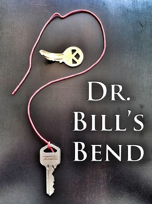 Dr. Bill's Bend by Dr. Bill Cushman