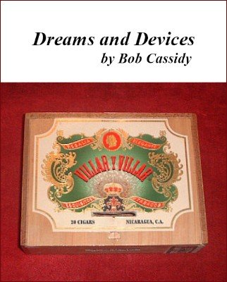 Dreams and Devices by Bob Cassidy