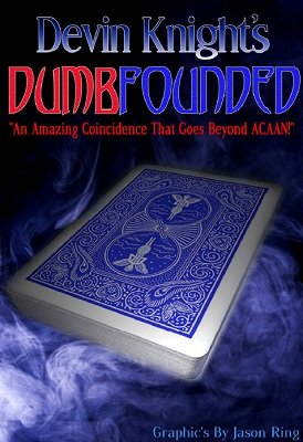 Dumbfounded by Devin Knight