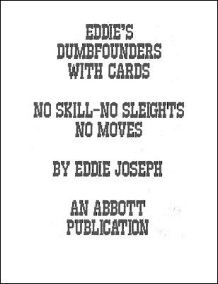 Eddie's Dumbfounders with Cards by Eddie Joseph