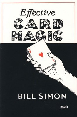 Effective Card Magic by William (Bill) Simon