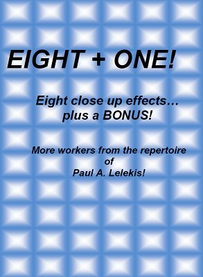 Eight Plus One by Paul A. Lelekis