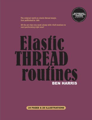 Elastic Thread Routines by (Benny) Ben Harris