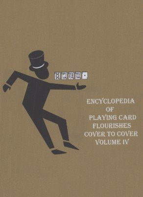 Encyclopedia of Playing Card Flourishes DVD 4 by Jerry Cestkowski