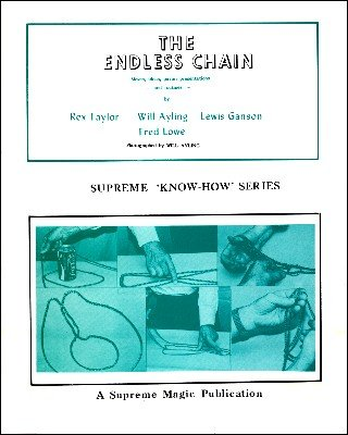 The Endless Chain (Know-How Series) by Rex Taylor & Will Ayling & Lewis Ganson & Fred Lowe