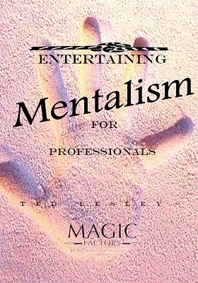 Entertaining Mentalism for Professionals (German) by Ted Lesley