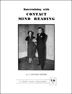 Entertaining with Contact Mind Reading by S. Edward Dexter