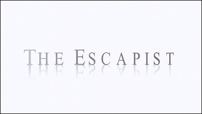 The Escapist by Scott Xavier