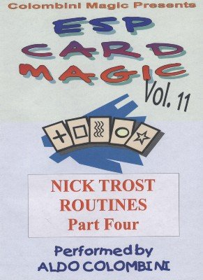 ESP Card Magic Vol. 11: Nick Trost Part 4 by Aldo Colombini