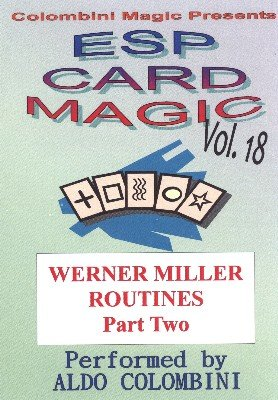 ESP Card Magic Vol. 18: Werner Miller Part 2 by Aldo Colombini