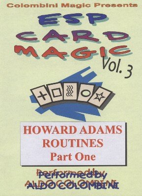 ESP Card Magic Vol. 3: Howard Adams Part 1 by Aldo Colombini