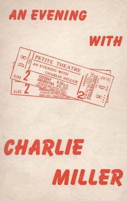 An Evening With Charlie Miller by Robert Parrish