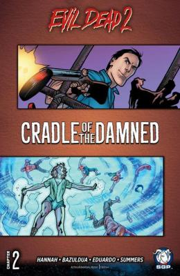 Evil Dead 2: Cradle of the Damned Chapter 2 by Frank Hannah
