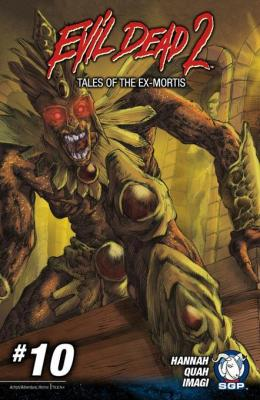 Evil Dead 2: Tales of the Ex-Mortis Chapter 10 by Frank Hannah
