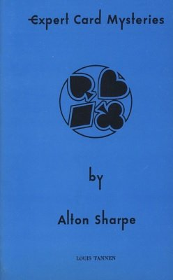 Expert Card Mysteries by Alton C. Sharpe