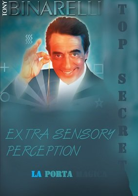 Extra Sensory Perception by Tony Binarelli