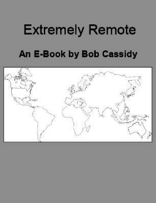Extremely Remote by Bob Cassidy