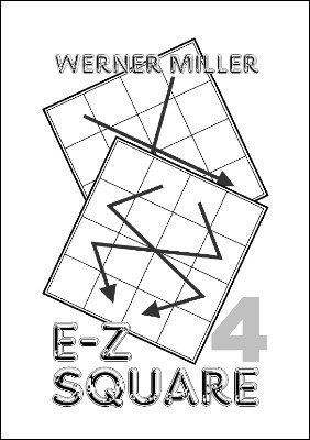 E-Z Square 4 by Werner Miller