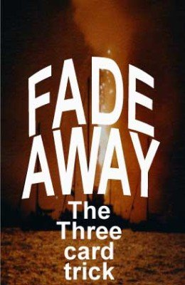 Fade Away by Stephen Tucker