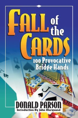 Fall of the Cards by Donald Parson
