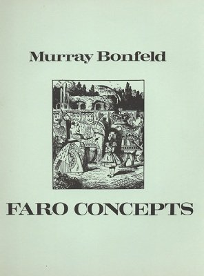 Faro Concepts by Murray Bonfeld