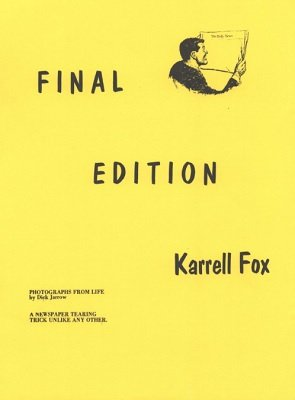 Final Edition by Karrell Fox